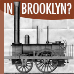 Locomotive In Brooklyn