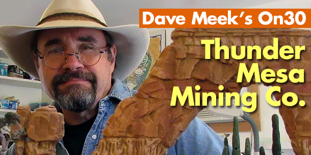 Dave Meek | On30 Thunder Mesa Mining Co.