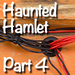 The Haunted Hamlet Layout | Part 4