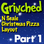 Grinched | N Scale Christmas Layout | Part 1