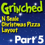 Grinched Model Train Layout | Part 5