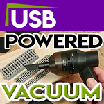 USB Powered Vacuum For Model Trains