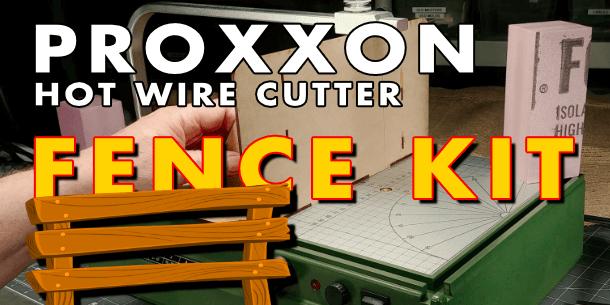 Proxxon Hot Wire MDF Fence Kit